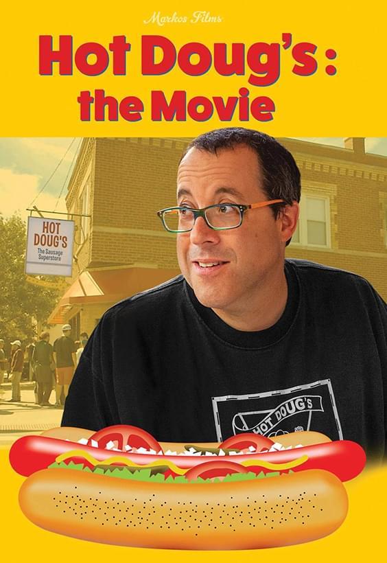 Hot Doug's: The Movie