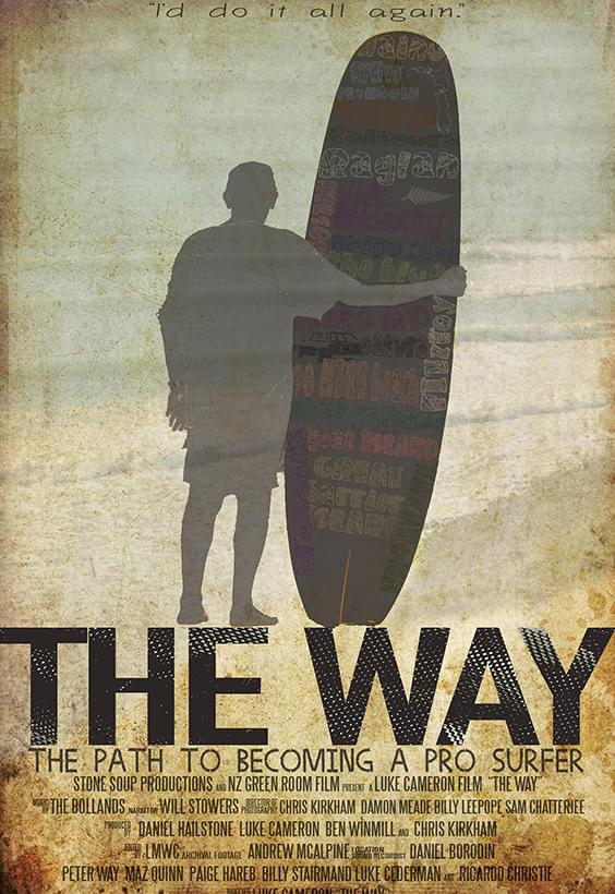The Way: The Path to Becoming a Pro Surfer