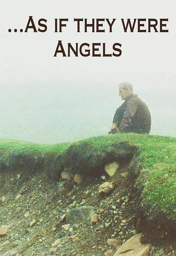 As If They Were Angels