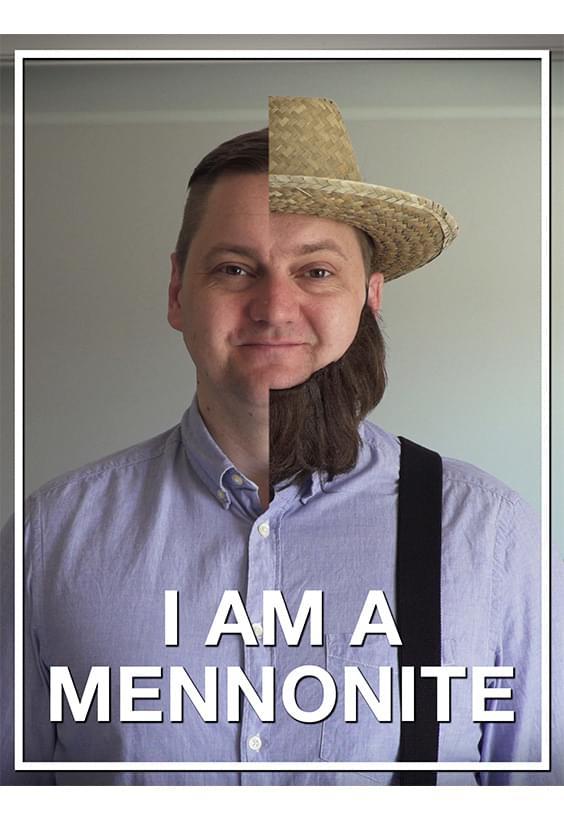 I Am a Mennonite