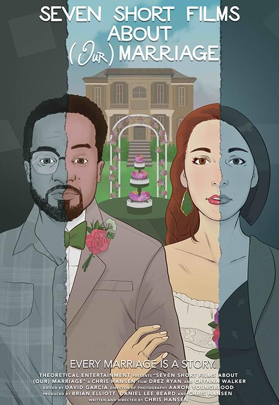 Seven Short Films About (Our) Marriage