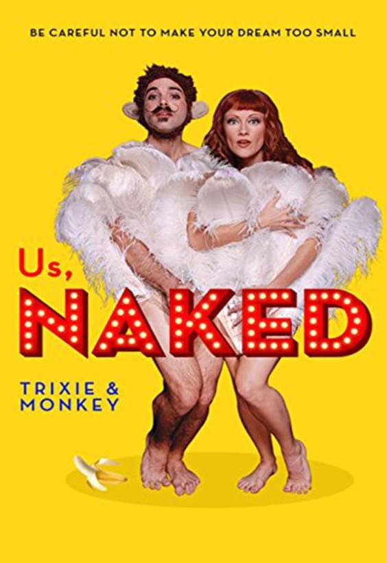 Us Naked: Trixie & Monkey
